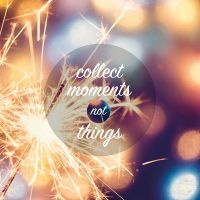 Collect Moments... - VISUAL STATEMENTS