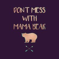 Mama Bear - DeinDesign